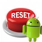 android resetovanje